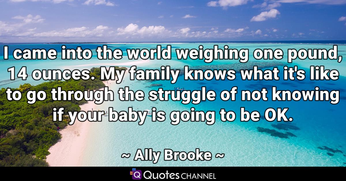 I came into the world weighing one pound, 14 ounces. My family knows what it's like to go through the struggle of not knowing if your baby is going to be OK.