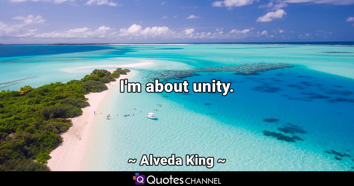 I'm about unity.